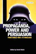 Propaganda  Power and Persuasion