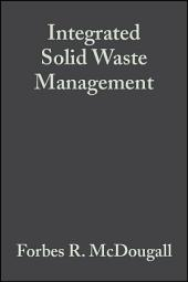 Integrated Solid Waste Management: A Life Cycle Inventory, Edition 2
