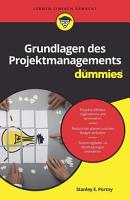 Grundlagen des Projektmanagements f  r Dummies PDF