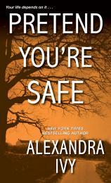 Pretend You're Safe
