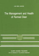 The Management and Health of Farmed Deer