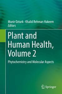 Plant and Human Health  Volume 2