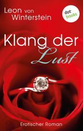 Klang der Lust: Erotischer Roman