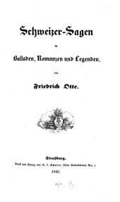 Schweizer-Sagen in Balladen, Romanzen und Legenden