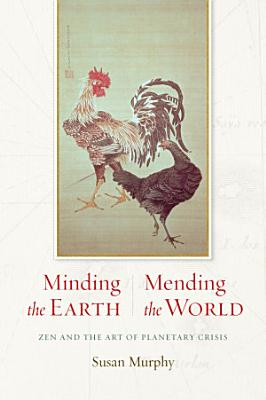 Minding the Earth  Mending the World