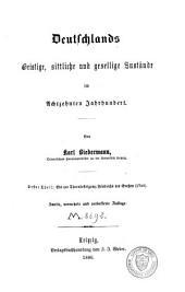 Deutschland im achtzehnten Jahrhundert: Band 2