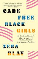 Carefree Black Girls PDF