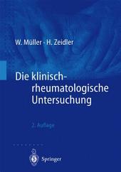 Die klinisch-rheumatologische Untersuchung: Ausgabe 2