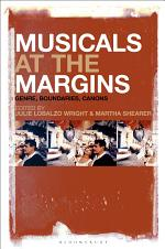 Musicals at the Margins