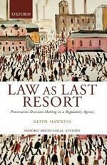 Law as Last Resort