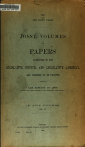 Joint Volumes of Papers Presented to the Legislative Council and Legislative Assembly: Volume 3