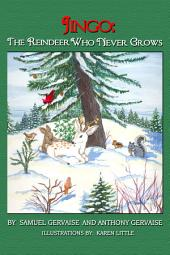 Jingo: The Reindeer Who Never Grows