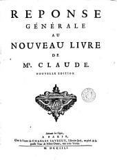 Perpétuité de la foy de l'église catholique, touchant l'eucharistie, défendue contre le livre du sieur Claude, Ministre de Charenton: Volume4