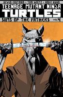 Teenage Mutant Ninja Turtles Vol  4  Sins Of The Fathers PDF