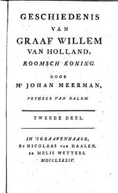 Geschiedenis van Graaf Willem Holland, Roomsch koning: Volume 2
