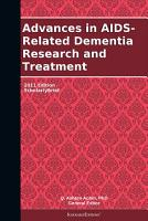 Advances in AIDS Related Dementia Research and Treatment  2011 Edition PDF
