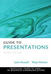 Guide to Presentations: Edition 4