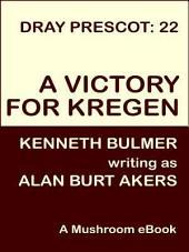 A Victory for Kregen: Dray Prescot #22