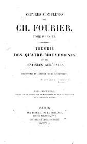Théorie des quatre mouvements et des destinées générales