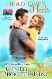 Head Over Heels: A Romantic Comedy