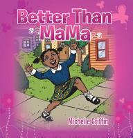 Better Than Mama PDF