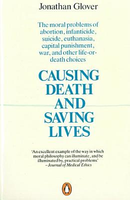 Causing Death and Saving Lives PDF