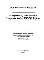 Management of public use for Dungeness National Wildlife Refuge: draft environmental assessment