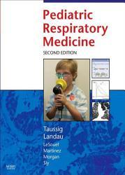 Pediatric Respiratory Medicine E Book PDF