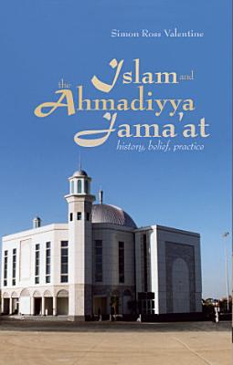 Islam and the Ahmadiyya Jama at
