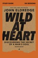 Wild at Heart Study Guide  Updated Edition PDF