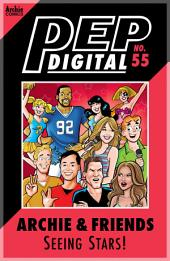 Pep Digital Vol. 055: Archie & Friends Seeing STARS!