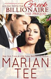 A Fling with the Greek Billionaire: Prequel (Mediterranean Affairs)