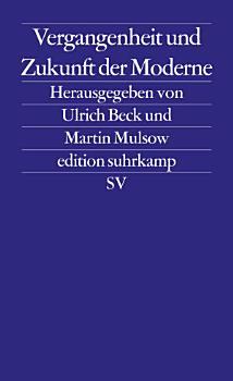 Vergangenheit und Zukunft der Moderne PDF