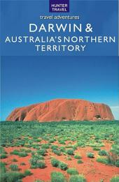 Darwin & Australia's Northern Territory