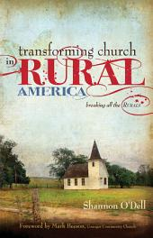 Transforming Church in Rural America: Breaking all the Rurals