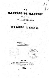 Opere di Evasio Leone: Il Cantico de' cantici. 1