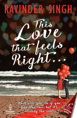 This Love That Feels Right 3