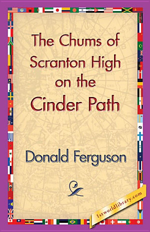 The Chums of Scranton High on the Cinder Path