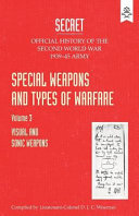 Special Weapons and Types of Warfare  Visual and Sonic Warfare  Official History of the Second World War Army