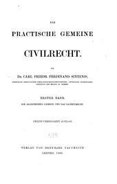 Das practische gemeine civilrecht: bd. Die allgemeinen lehren und das sachenrecht