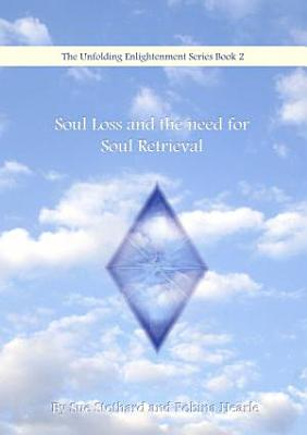 Soul Loss and the Need for Soul Retrieval PDF
