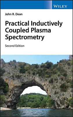 Practical Inductively Coupled Plasma Spectrometry