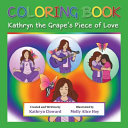 Coloring Book Kathryn the Grape s Piece of Love PDF