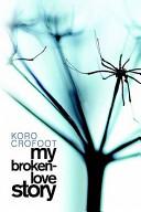 My Broken Love Story
