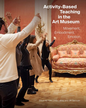 Activity Based Teaching in the Art Museum PDF