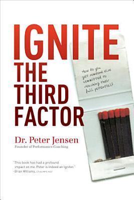 Ignite The Third Factor PDF