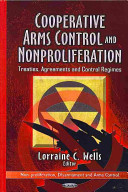 Cooperative Arms Control and Nonproliferation