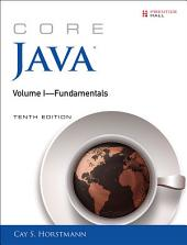 Core Java Volume I--Fundamentals: Edition 10