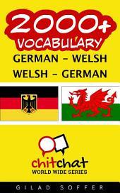 2000+ German - Welsh Welsh - German Vocabulary