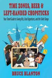 Time Zones, Beer & Left Handed Chopsticks